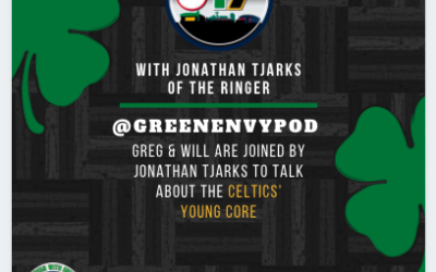"""The 617 Podcast: """"You're wearing a lot of hats, that's cool"""" – Bubbles / Featuring Jonathan Tjarks from The Ringer – Green With Envy"""